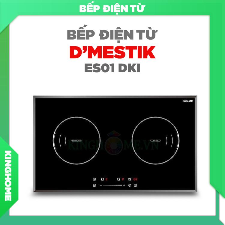 Bếp từ D'MESTIK ES01 DKI